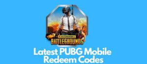 Today PUBG Mobile Redeem Codes(रिडीम कोड आज)