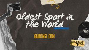 दुनिया का सबसे पुराना खेल | Oldest Sport in the World In Hindi