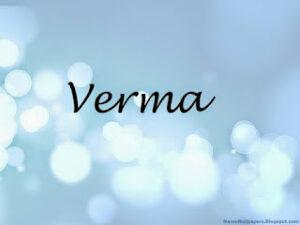 Verma Caste – वर्मा जाती की जानकारी?