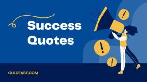 100+Success Quotes – सक्सेस कोट्स इन हिंदी