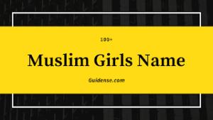 Baby Girl Names Muslim – मुस्लिम लड़कियों के नाम Top200+