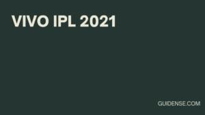 Watch Vivo IPL 2021 Updates |
