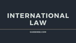 अंतरराष्ट्रीय कानून क्या है? (International law)