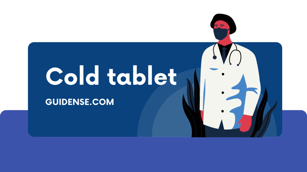 Cold tablet
